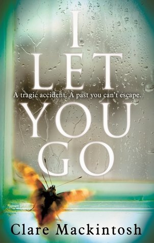 Review of 'I Let You Go' by Clare Mackintosh