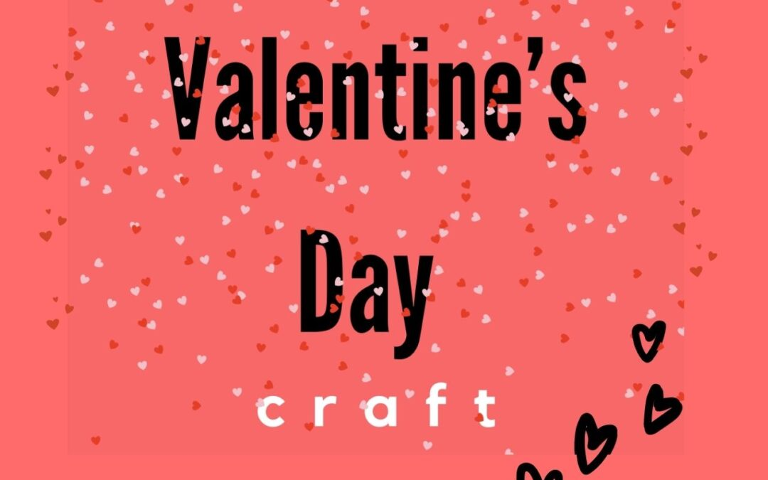 valentine day craft wording on red backdrop